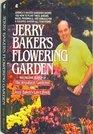 Jerry Baker's Flowering Garden