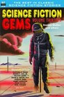 Science Fiction Gems Volume Thirteen Stanley Mullen and Others