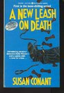 A New Leash on Death (Dog Lover's, Bk 1)