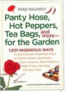 Yankee Magazine's Pantyhose Hot Peppers Tea Bags and Morefor the Garden  1001 Ingenious Ways to Use Common Household Items to Control Weeds Beat  Make Tricky Jobs Easy and Save Time