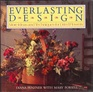 Everlasting Design More Ideas and Techniques for Dried Flowers