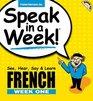 Speak in a Week French Week One