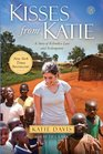 Kisses From Katie A Story of Relentless Love and Redemption