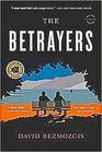 The Betrayers: A Novel