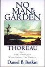 No Man's Garden Thoreau and a New Vision for Civilization and Nature