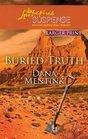 Buried Truth (Badlands, Bk 2) (Love Inspired Suspense, No 257) (Larger Print)