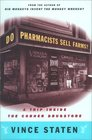 Do Pharmacists Sell Farms A Trip Inside the Corner Drugstore
