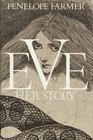 Eve: Her Story