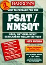 How to Prepare for the Psat/Nmsqt Psat/National Merit Scholarship Qualifying Test