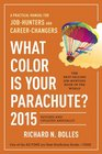 What Color Is Your Parachute 2015 A Practical Manual for JobHunters and CareerChangers