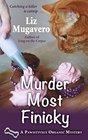 Murder Most Finicky