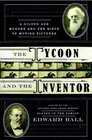 The Inventor and the Tycoon A Gilded Age Murder and the Birth of Moving Pictures