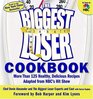 The Biggest Loser Cookbook: More Than 125 Healthy, Delicious Recipes Adapted from NBC\'s Hit Show