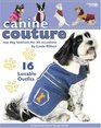 Canine Couture Dog Coats (Leisure Arts #4308)