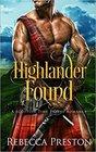 Highlander Found: A Scottish Time Travel Romance (Highlander In Time)