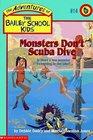 Monsters Don't Scuba Dive (Bailey School Kids, Bk 14)