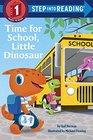 Time for School Little Dinosaur