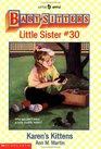 Karen's Kittens (Baby-Sitters Little Sister, 30)