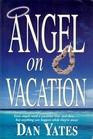 Angel on Vacation (1st Angel, Bk 7)