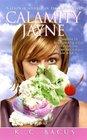 Calamity Jayne (Tressa Jayne Turner, Bk 1)