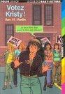 Le Club des Baby-Sitters, tome 53 : Votez Kristy !
