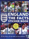 England The Facts Sticker Book All the Facts All the Stats All the Stickers