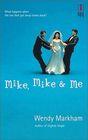 Mike Mike  Me