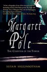 Margaret Pole The Countess in the Tower