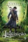 A Inquisio Conjurador  Volume 2