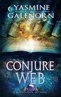 Conjure Web A Paranormal Women's Fiction Novel