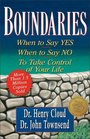 Boundaries : When to Say YES, When to Say NO, To Take Control of Your Life