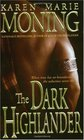 The Dark Highlander (Highlander, Bk 5)