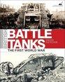 British Battle Tanks The First World War