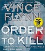 Order to Kill (Mitch Rapp, Bk 15) (Audio CD) (Unabridged)