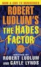 Robert Ludlum's The Hades Factor A Covert-One Novel