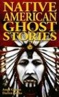 Native American Ghost Stories