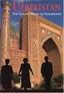 Uzbekistan The Golden Road to Samarkand Sixth Edition