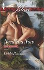 Need You Now (Made in Montana, Bk 8) (Harlequin Blaze, No 801)