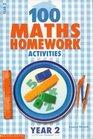 100 Maths Homework Activities for Year 2 Year 2