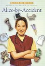 Alice-By-Accident (An Avon Camelot Book)