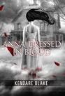Anna Dressed in Blood (Anna, Bk 1)