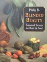 Blended Beauty: Botanical Secrets for Body & Soul