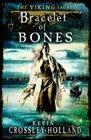 Bracelet of Bones The Viking Sagas Book 1