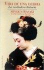 Vida De Una Geisha La Verdadera Historia
