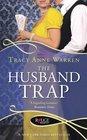 The Husband Trap A Rouge Regency Romance
