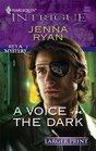 A Voice in the Dark