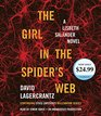 The Girl in the Spider's Web A Lisbeth Salander novel continuing Stieg Larsson's Millennium Series