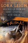 Primal: Bleeding Heart / Skin & Bone / Angel-Claimed / Primal Kiss