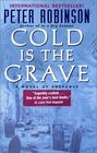 Cold is the Grave (Inspector Banks, Bk 11)