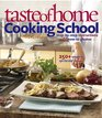 Taste of Home Cooking School 250  Simple to Spectacular Recipes